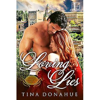Loving Lies by Donahue & Tina