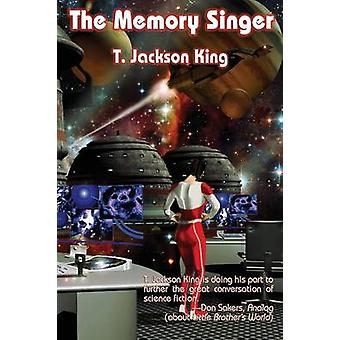 The Memory Singer by King & T. Jackson