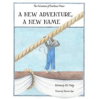 A New Adventure A New Name by Hodge & RV