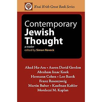 Contemporary Jewish Thought A Reader by Noveck & Simon
