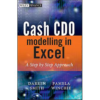 Cash CDO Modelling in Excel - A Step by Step Approach by Pamela Winchi
