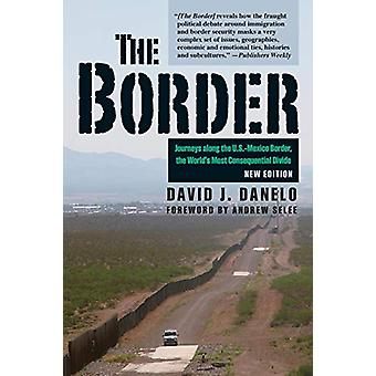 Border - Rejser langs usa-Mexico Border - World's Most Cons