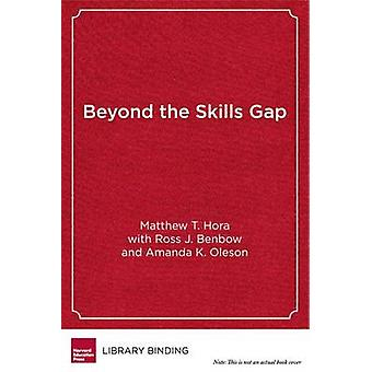 Au-delà de l'écart de compétences - préparation des élèves de collège pour la vie et le œuvre de b