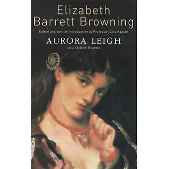 Aurora Leigh and Other Poems - and Other Poems. (New edition) by Eliza