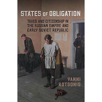 Estados de la obligación - de impuestos y la ciudadanía en el imperio ruso y