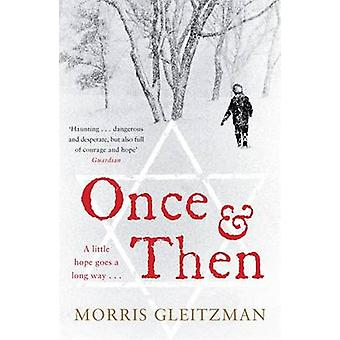 Once  Then by Morris Gleitzman