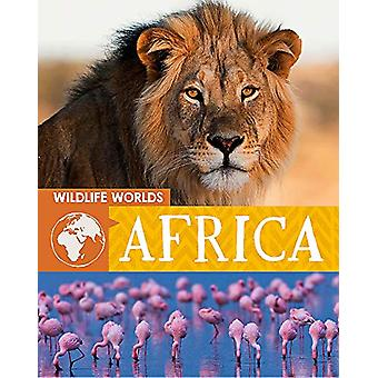 Wildlife Worlds - Africa by Tim Harris - 9781445166858 Book