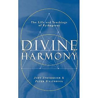 Göttliche Harmonie: Das Leben und die Lehren von Pythagoras