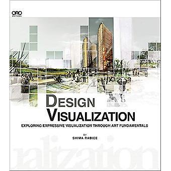 Design Visualization - Exploring Design Visualization Through the Art