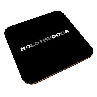 Hodor Hold The Door Game Of Thrones Coaster