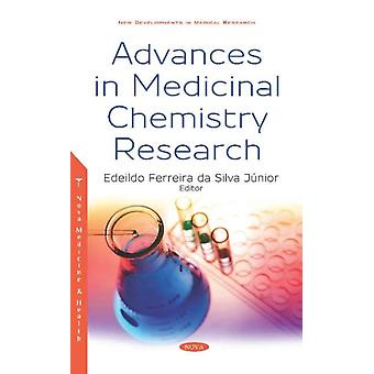 Advances in Medicinal Chemistry Research by Edited by Edeildo Ferreira da Silva Junior