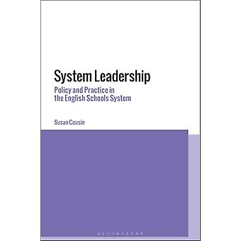 System Leadership by Cousin & Dr Susan UCL Institute of Education & University College London & UK