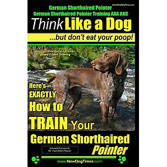 German Shorthaired Pointer - German Shorthaired Pointer Training AAA