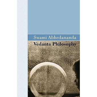 Vedanta Philosophy by Swami Abhedananda - 9781605124001 Book