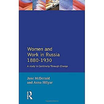 Women and Work in Russia, 1880-1930: A Study in Continuity Through Change (Women And Men In History)