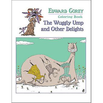 Edward Gorey Colouring Book by Illustrated by Edward Gorey