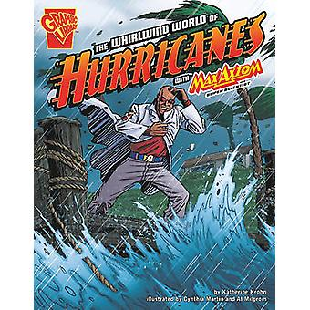 Whirlwind World of Hurricanes with Max Axiom Super Scientist by Katherine Krohn