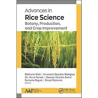 Advances in Rice Science Botany Production and Crop Improvement