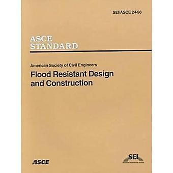 Flood Resistant Design and Construction Sei/ASCE 24-98
