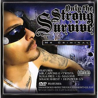 Mr. Criminal - Only the Strong Survive [CD] USA import