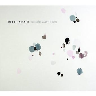 Belle Adair - Brave & the Blue [CD] USA import
