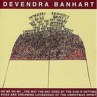 Devendra Banhart - Oh Me Oh My the Way the Day Goes by Sun Is Setting [CD] USA import