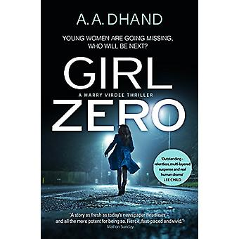 Girl Zero by A. A. Dhand - 9780552172790 Book