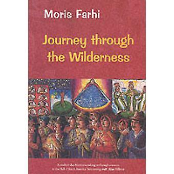 Resa genom vildmarken (ny upplaga) av Moris Farhi - 9780863