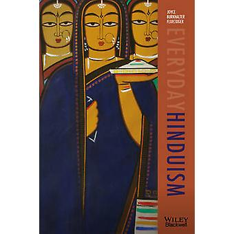 Everyday Hinduism by Joyce Burkhalter Flueckiger - 9781405160216 Book