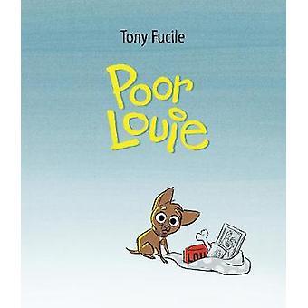Dårlig Louie af Tony Fucile - Tony Fucile - 9781406376715 bog