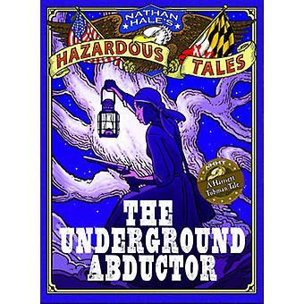 حكايات ناثان هيل الخطرة-الخاطف تحت الأرض (إلغاء