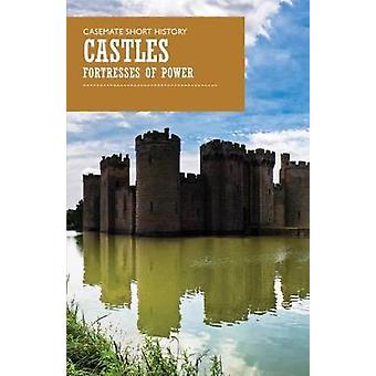 Castles - Fortresses of Power by Castles - Fortresses of Power - 978161