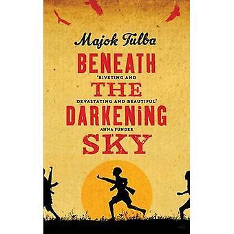 Unter den dunkler werdenden Himmel von Majok Tulba - 9781780742410 Buch