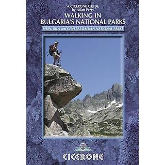 Walking in Bulgaria's National Parks by Julian Perry - 9781852845742