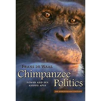 Schimpansen-Politik - Power und Sex unter Affen (25. Jahrestag Ed) b