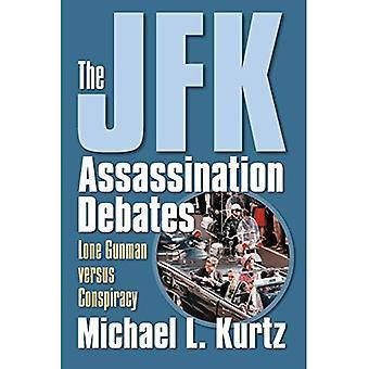 JFK mordet debatterna: Lone Gunman Versus konspiration