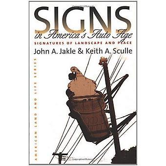 Signe en Amériques Auto Age: Signatures de paysage et de la Place