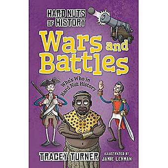 Hard Nuts of History: Wars and Battles