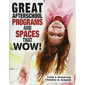 Groot Afterschool programma's en ruimten die Wow!