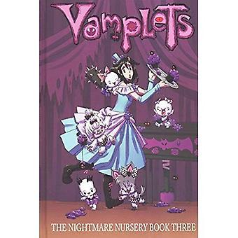 Vamplets: Mareritt barnehage Volume 3 (Vamplets mareritt barnehage Hc)