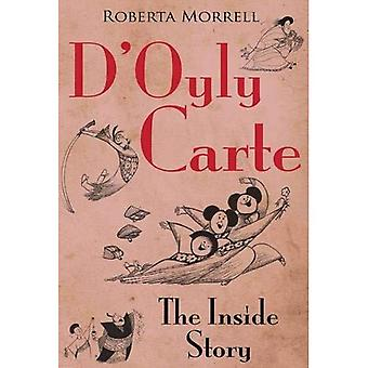 D'Oyly Carte: The Inside Story