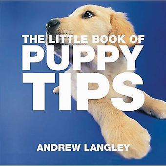 Den lilla boken av valp Tips (lilla Tips böcker)