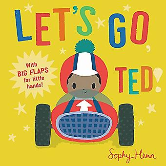Let's Go, Ted! (Big Flaps for Little Hands) [Board book]