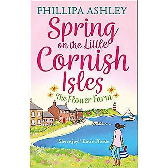 Spring on the Little Cornish�Isles: The Flower Farm (The�Little Cornish Isles, Book 2)�(The Little Cornish Isles)