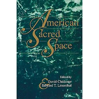 American Sacred Space by Chidester & David
