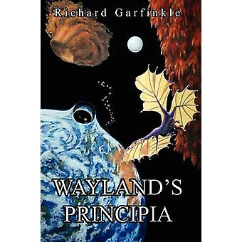 Waylands Principia by Garfinkle & Richard