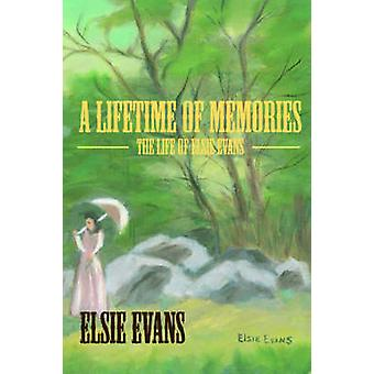 A Lifetime Of Memories by Evans & Elsie