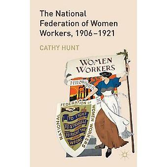 الاتحاد الوطني للنساء العاملات 19061921 بمطاردة & كاثي