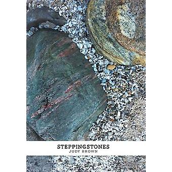 Steppingstones by Brown & Judy