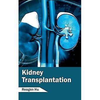 Nieren-Transplantation von Hu & propagierte